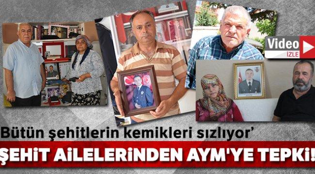 Şehit ailelerinden AYM'ye tepki!
