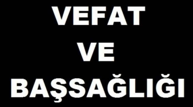 """Vefat; """"Yıldız idrisoğlu"""