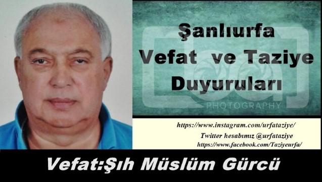 Vefat:Şıh Müslüm Gürcü