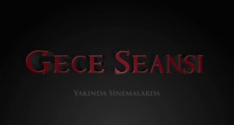 Gece Seansı Fragman 2016