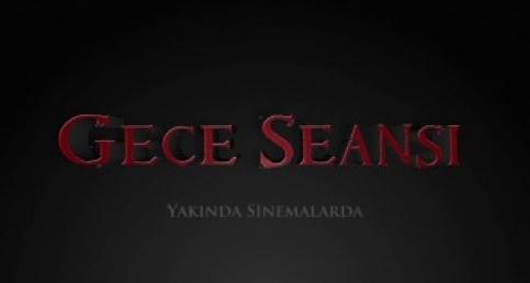 Gece Seansı Fragman 2016