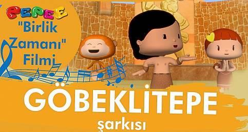 Pepee Birlik Zamanı - Göbeklitepe Şarkısı - Düşyeri
