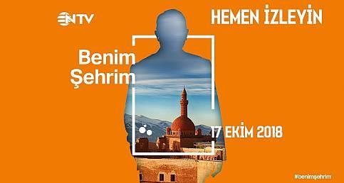 Benim Şehrim (Şanlıurfa) NTV