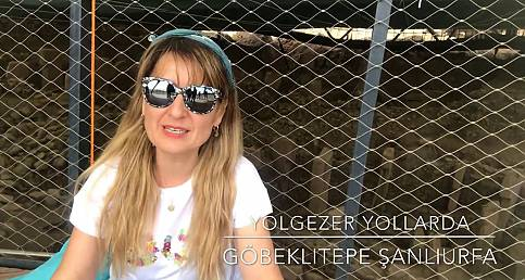Göbeklitepe - Şanlıurfa (Yolgezer Yollarda )| Seher Meriç)
